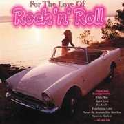 For the Love of Rock N Roll , Various Artists