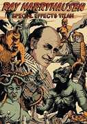 Ray Harryhausen: Special Effects Titan , Ray Harryhausen