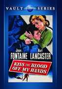 Kiss The Blood Off My Hands , Joan Fontaine