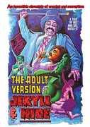 The Adult Version of Jekyll & Hide , Rene Bond