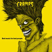 Bad Music For Bad People , The Cramps