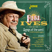 Songs Of The West & Additional Gold Nuggets [Import] , Burl Ives