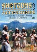 Shotguns and Accordions