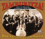 Tamburitza: Hot String Band Music