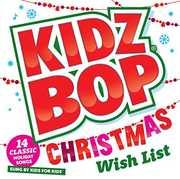 Kidz Bop Christmas Wish List , Kidz Bop Kids