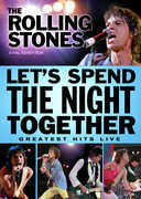 The Rolling Stones: Let's Spend the Night Together , The Rolling Stones