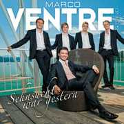 Ventre, Marco & Band : Sehnsucht War Gestern [Import]
