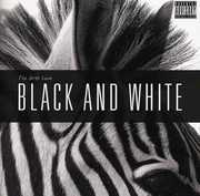 Black & White [Import] , The Dirty Love