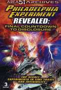Philadelphia Experimen Revealed: Final Countdown To Disclosure , Duncan Cameron