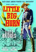 Little Big Horn , Lloyd Bridges