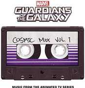 Marvel's Guardians Of The Galaxy: Cosmic Mix, Vol. 1 (Music from theAnimated  TV Series)