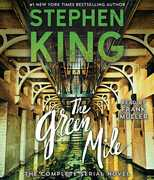 The Green Mile: The Complete Serial Novel (Unabridged)