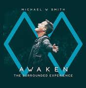 Awaken: The Surrounded Experience , Michael Smith W