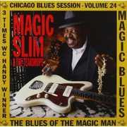 Blues of the Magic Man , Magic Slim