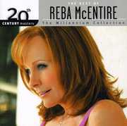 20th Century Masters: Millennium Collection , Reba McEntire
