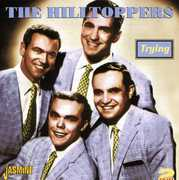 Trying [Import] , The Hilltoppers