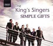 Simple Gifts , King's Singers