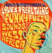 World Psychedelic Classics 3: Love's a Real Thing