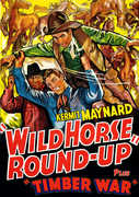 Wild Horse Round-Up /  Timber , Kermit Maynard