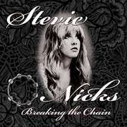 Breaking The Chain , Stevie Nicks
