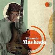 Eduardo Machado [Import] , Eduardo Machado