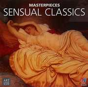 Masterpieces Collection: Sensual Classics /  Various [Import] , Various Artists