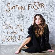 Take Me To The World , Sutton Foster