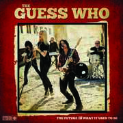 The Future Is What It Used To Be , The Guess Who