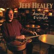 Among Friends , Jeff Healey
