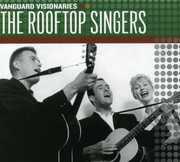 Vanguard Visionaries , Rooftop Singers
