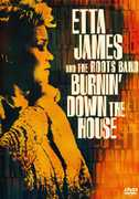 Etta James and the Roots Band: Burnin' Down the House , Etta James