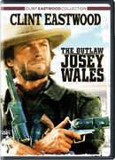 The Outlaw Josey Wales , Clint Eastwood