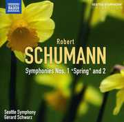 Symphonies Nos. 1 & 2 , Gerard Schwarz