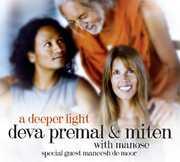 A Deeper Light , Deva Premal