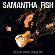 Black Wind Howlin , Samantha Fish