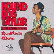 Freddy's Blues , Hound Dog Taylor & the Houserockers