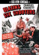 Blazing Six Shooters , Charles Starrett