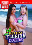 Girls Gone Wild: Hottest Florida Coeds