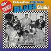 Down Home Urban Blues Classics /  Various