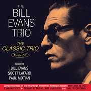 Classic Trio 1959-61 , Bill Evans