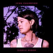 Single Rider , Jenn Champion