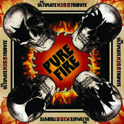 Pure Fire - The Ultimate Kiss Tribute /  Various , Various Artists