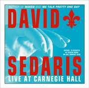 David Sedaris: Live at Carnegie Hall (Unabridged CD Audio)