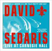 David Sedaris: Live at Carnegie Hall (Unabridged CD Audio)