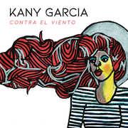 Contra El Viento , Kany Garcia