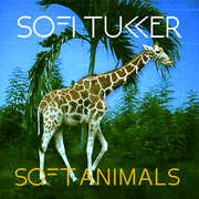 Soft Animals , Sofi Tukker