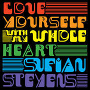 Love Yourself /  With My Whole Heart , Sufjan Stevens