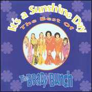 It's a Sunshine Day - Best of the Brady Bunch , The Brady Bunch