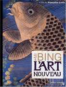 Mr Bing & L'art Nouveau , Siegfried Bing