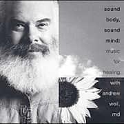 Sound Body, Sound Mind , Andrew Weil